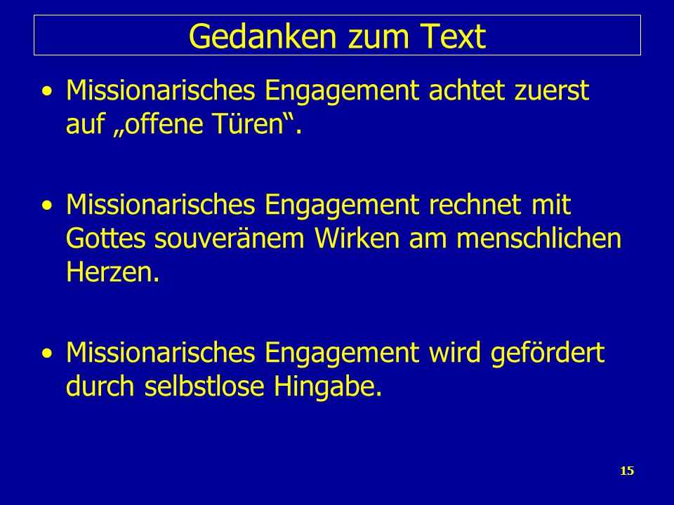 """Gedanken zum TextMissionarisches Engagement achtet zuerst auf """"offene Türen ."""