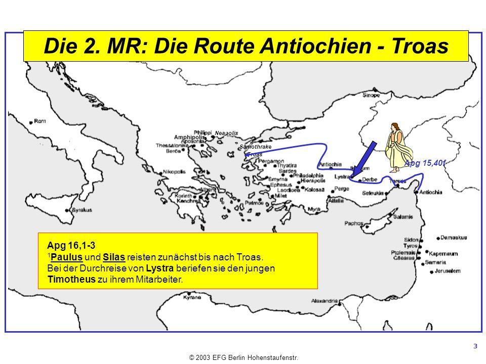 Die 2. MR: Die Route Antiochien - Troas