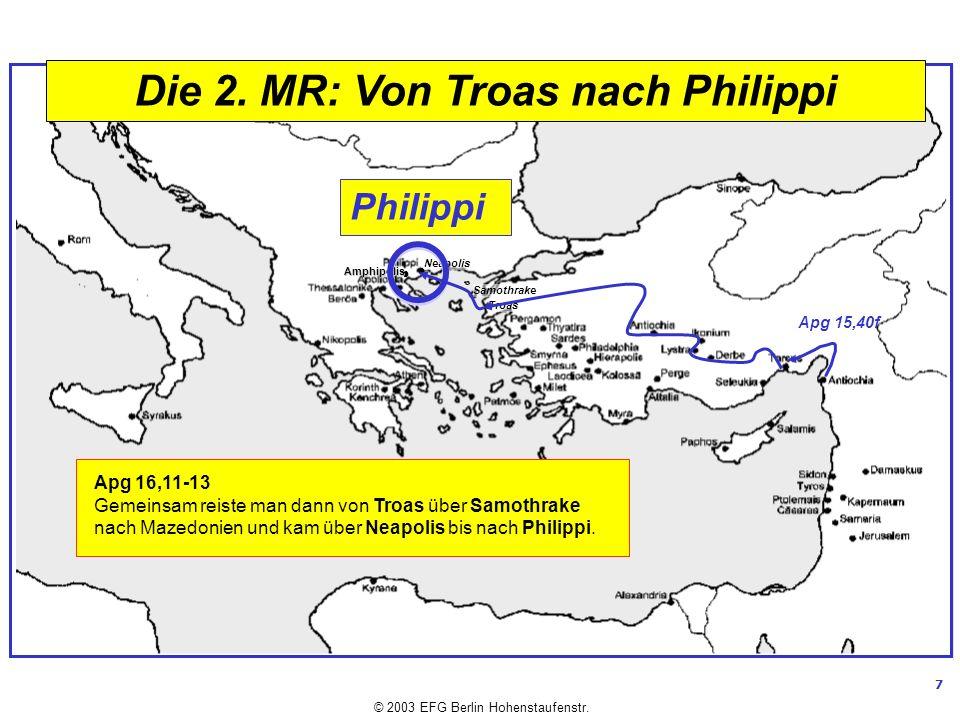 Die 2. MR: Von Troas nach Philippi