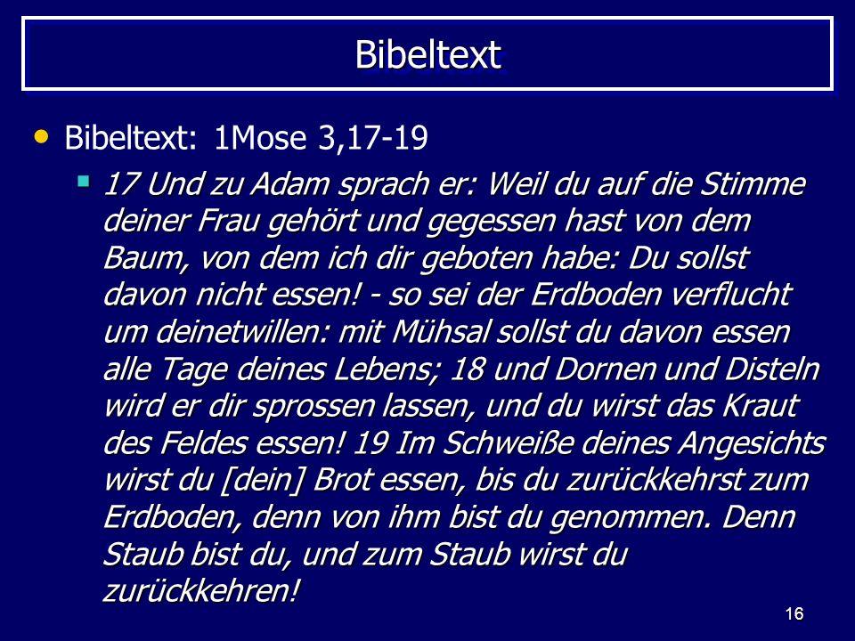 Bibeltext Bibeltext: 1Mose 3,17-19