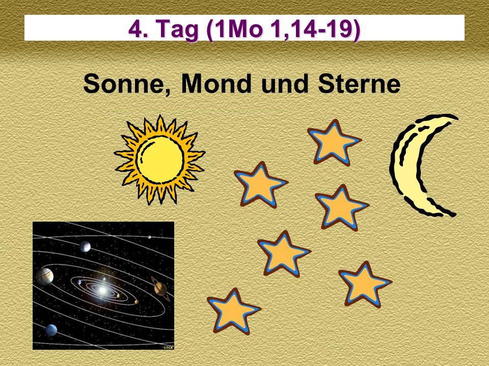 4. Tag (1Mo 1,14-19) Sonne, Mond und Sterne