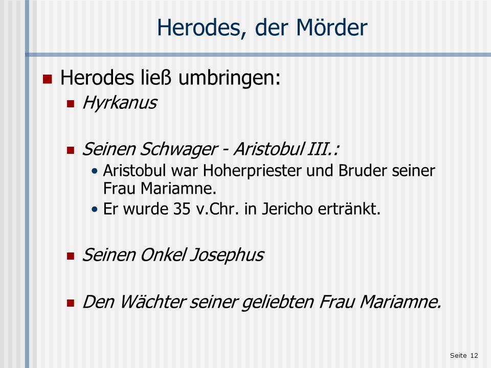 Herodes, der Mörder Herodes ließ umbringen: Hyrkanus