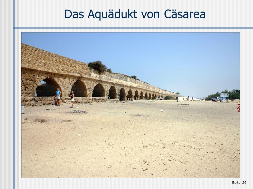 Das Aquädukt von Cäsarea