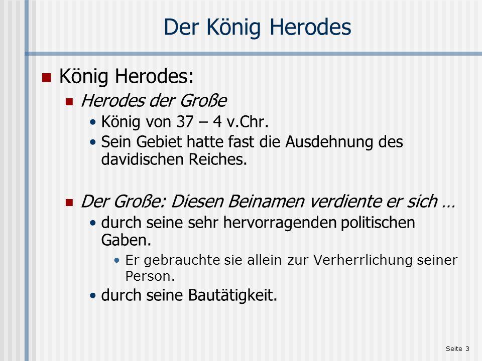 Der König Herodes König Herodes: Herodes der Große