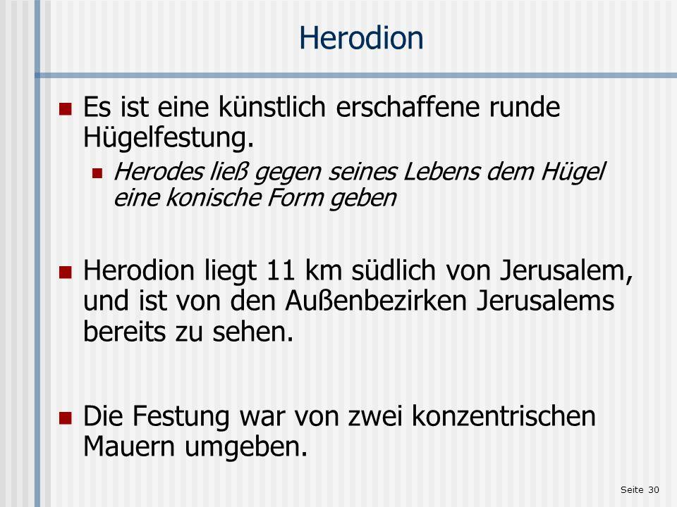 Herodion Es ist eine künstlich erschaffene runde Hügelfestung.