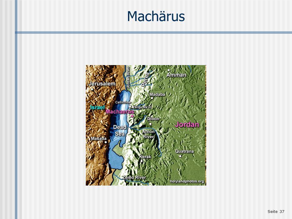 Machärus http://www.holylandphotos.org Einleitung zu Mt 2,1-23