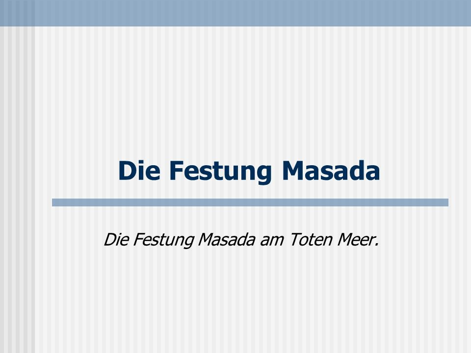 Die Festung Masada am Toten Meer.