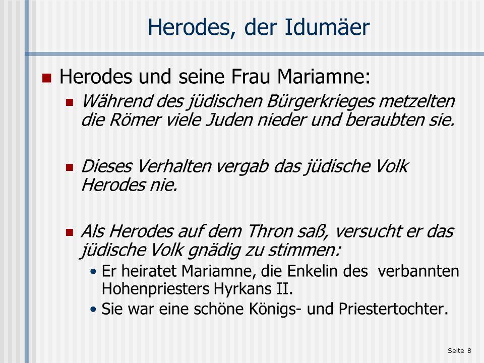 Herodes, der Idumäer Herodes und seine Frau Mariamne: