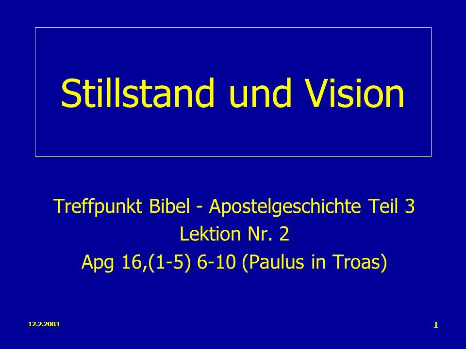 Stillstand und Vision Treffpunkt Bibel - Apostelgeschichte Teil 3