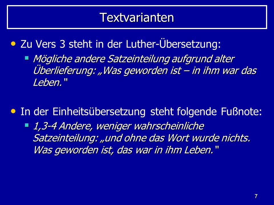 Textvarianten Zu Vers 3 steht in der Luther-Übersetzung: