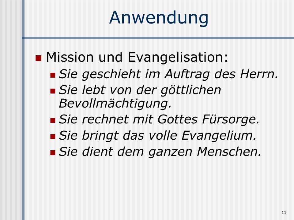 Anwendung Mission und Evangelisation: