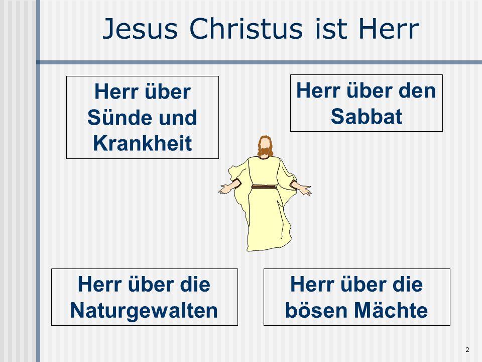 Jesus Christus ist Herr