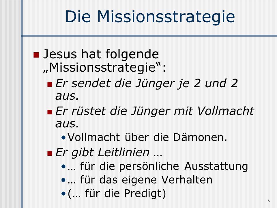 Die Missionsstrategie