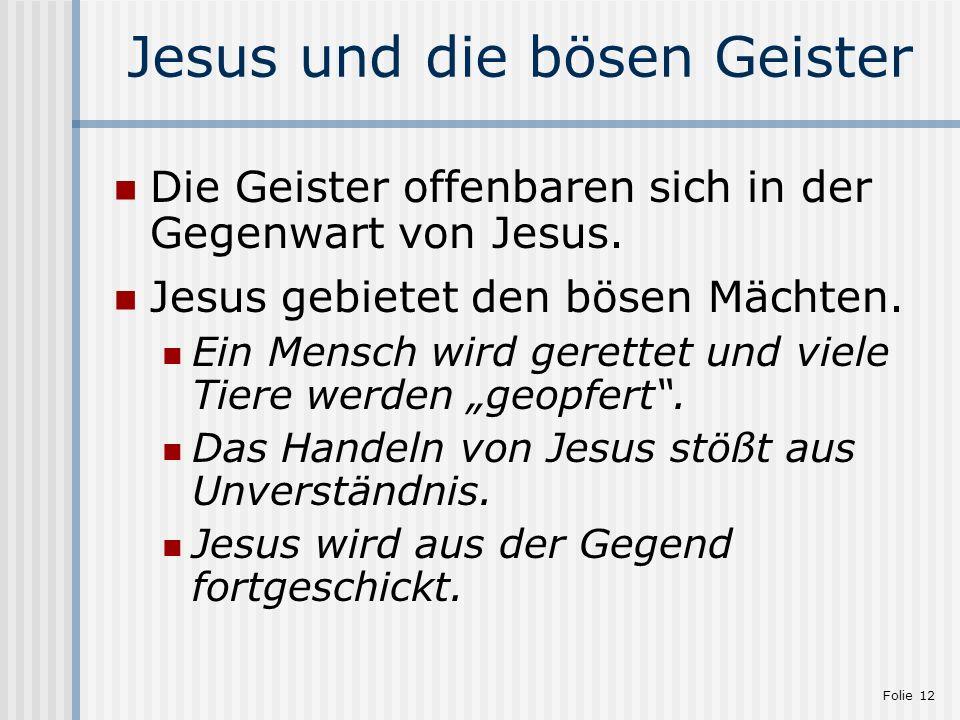 Jesus und die bösen Geister