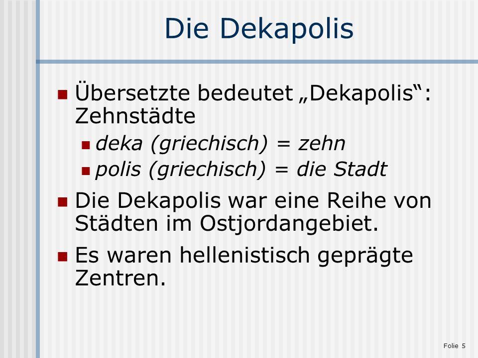"""Die Dekapolis Übersetzte bedeutet """"Dekapolis : Zehnstädte"""