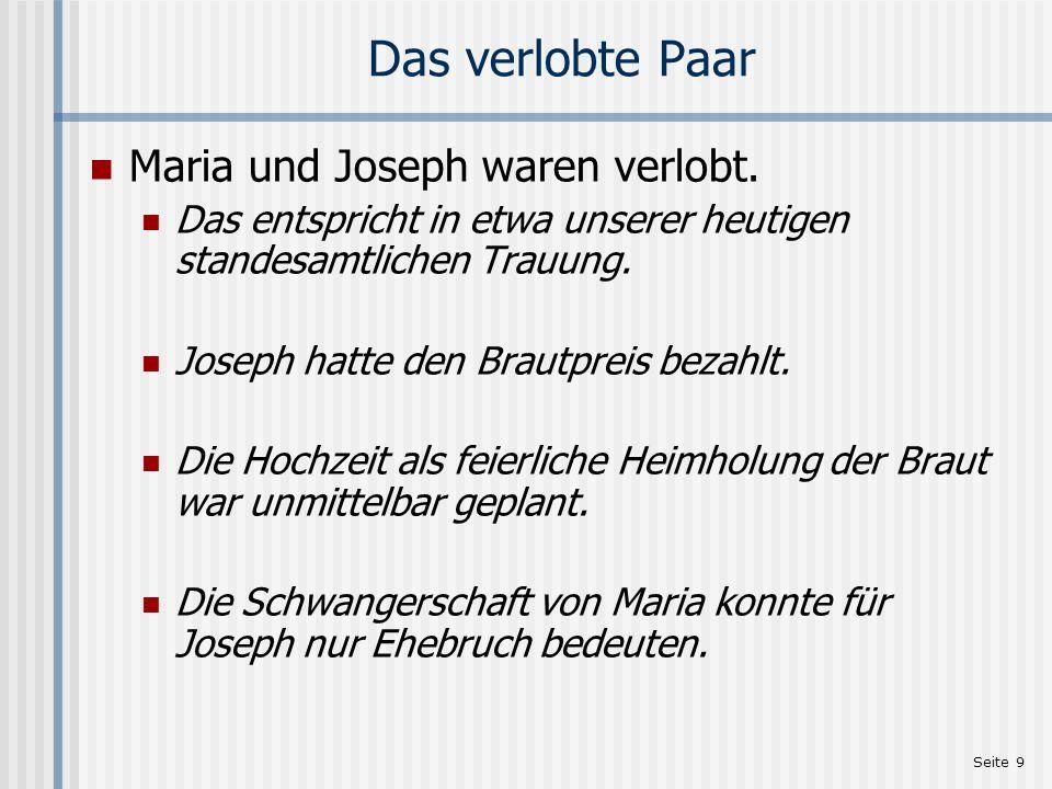 Das verlobte Paar Maria und Joseph waren verlobt.