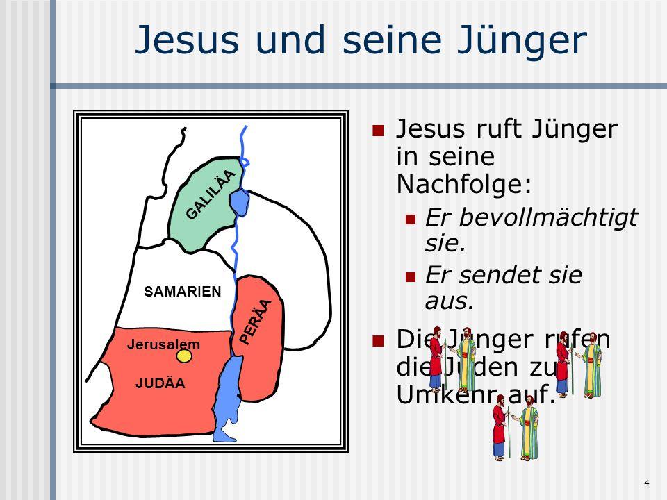 Jesus und seine Jünger Jesus ruft Jünger in seine Nachfolge: