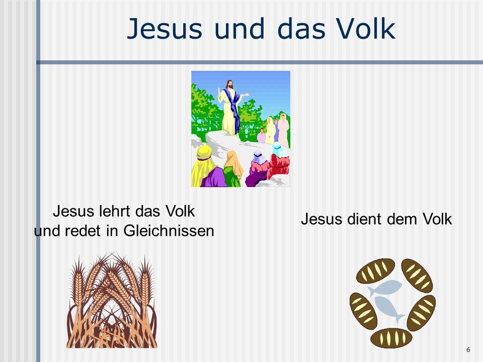 Jesus lehrt das Volk und redet in Gleichnissen