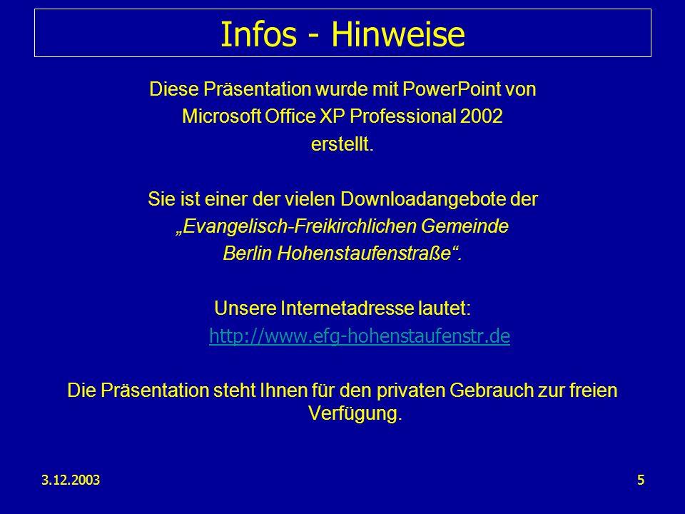 Infos - Hinweise Diese Präsentation wurde mit PowerPoint von