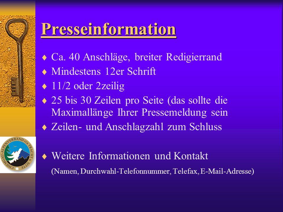 Presseinformation Ca. 40 Anschläge, breiter Redigierrand