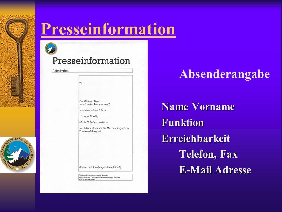 Presseinformation Absenderangabe Name Vorname Funktion Erreichbarkeit