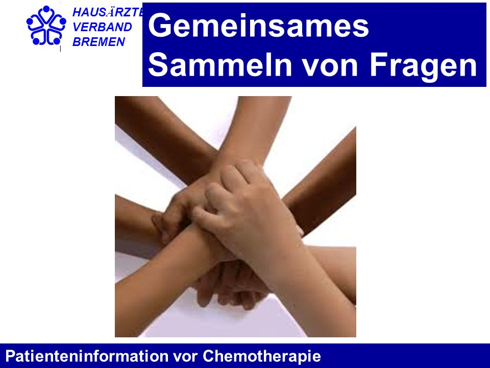 Gemeinsames Sammeln von Fragen Patienteninformation vor Chemotherapie