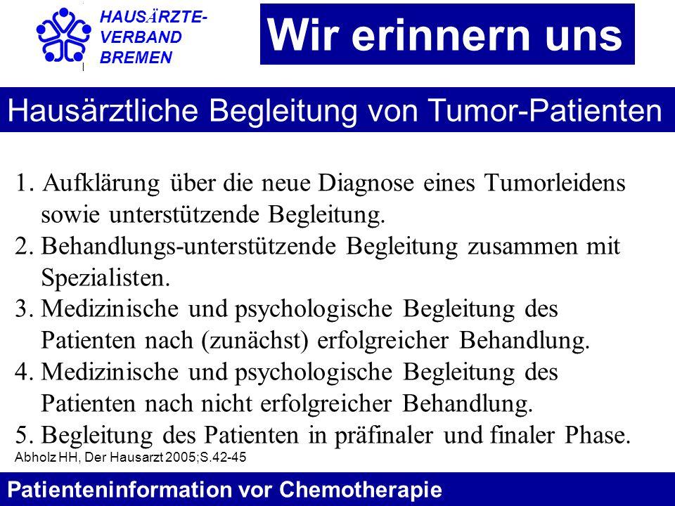 Wir erinnern uns Hausärztliche Begleitung von Tumor-Patienten