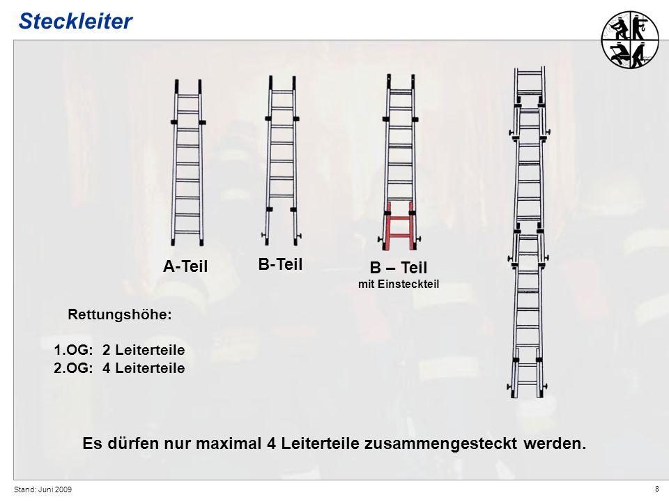 Es dürfen nur maximal 4 Leiterteile zusammengesteckt werden.