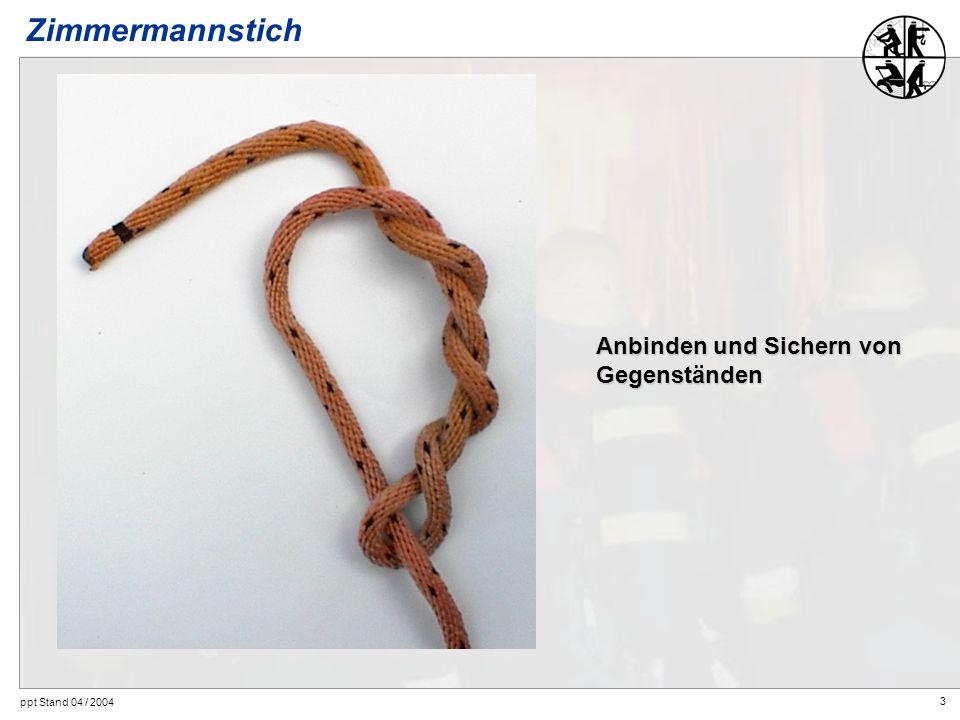 Zimmermannstich Anbinden und Sichern von Gegenständen
