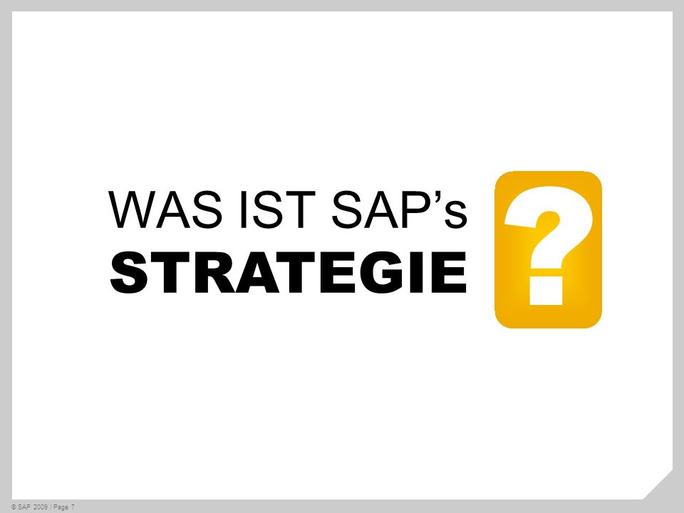 WAS IST SAP's STRATEGIE