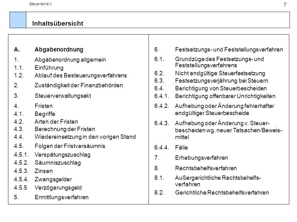 Inhaltsübersicht A. Abgabenordnung 1. Abgabenordnung allgemein