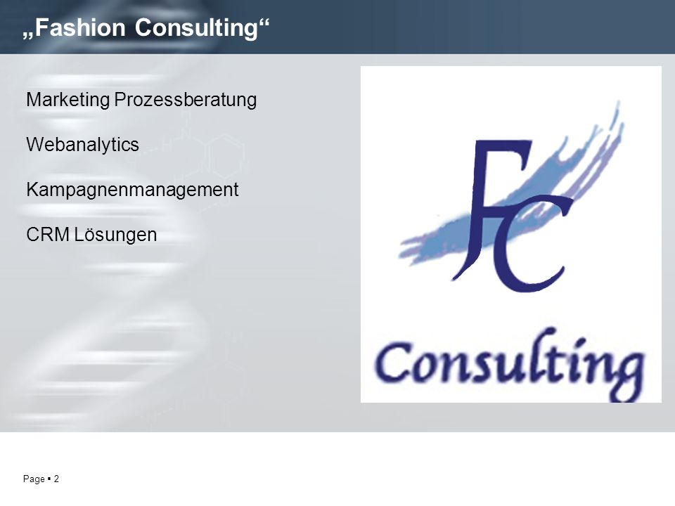 """Fashion Consulting Marketing Prozessberatung Webanalytics"