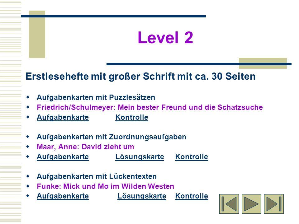 Level 2 Erstlesehefte mit großer Schrift mit ca. 30 Seiten