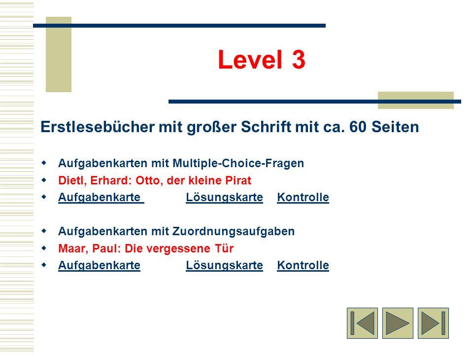 Level 3 Erstlesebücher mit großer Schrift mit ca. 60 Seiten