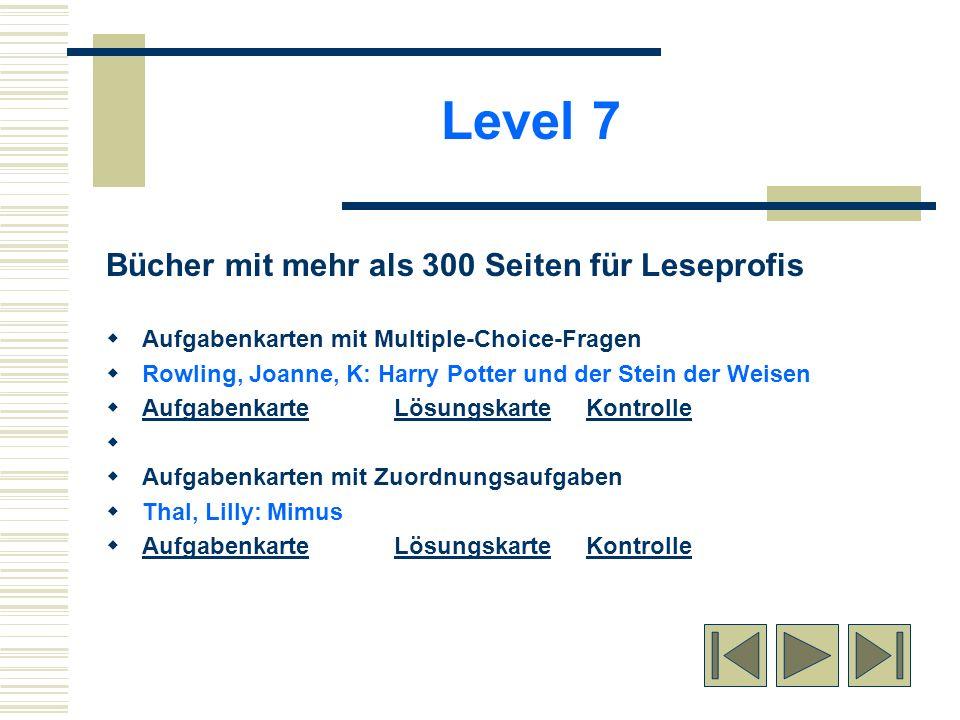 Level 7 Bücher mit mehr als 300 Seiten für Leseprofis
