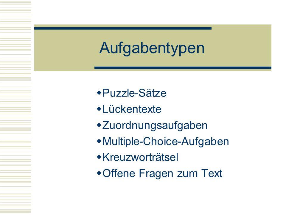 Aufgabentypen Puzzle-Sätze Lückentexte Zuordnungsaufgaben