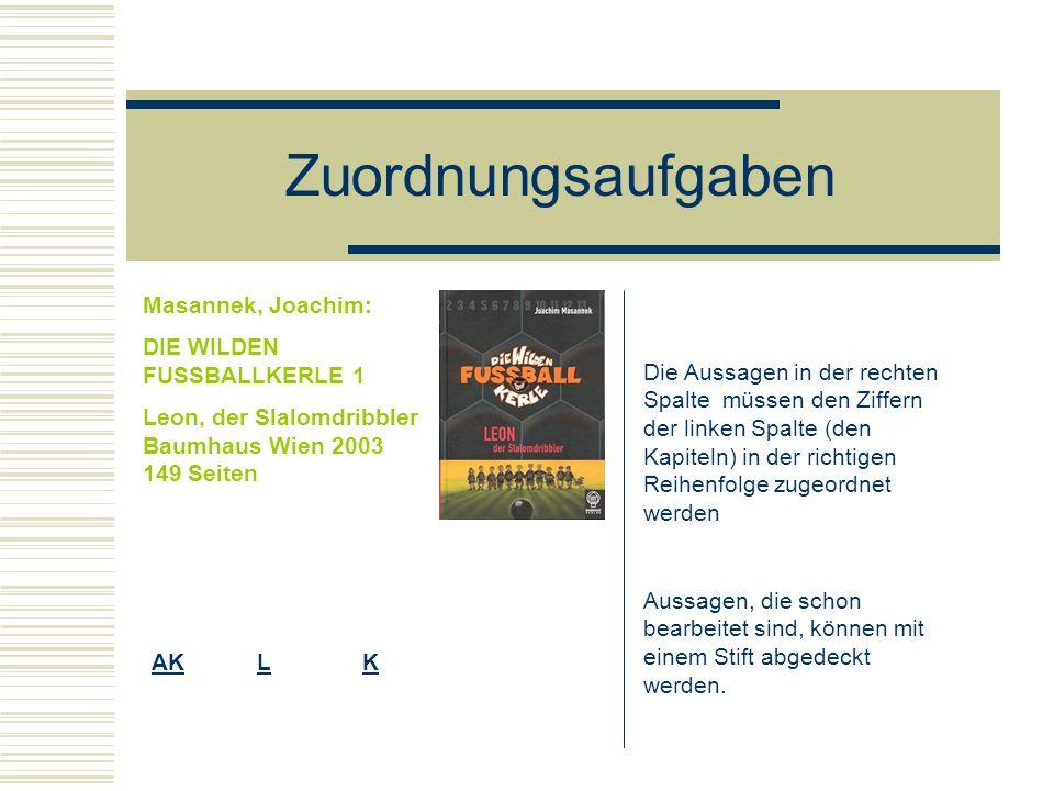 Zuordnungsaufgaben Masannek, Joachim: DIE WILDEN FUSSBALLKERLE 1