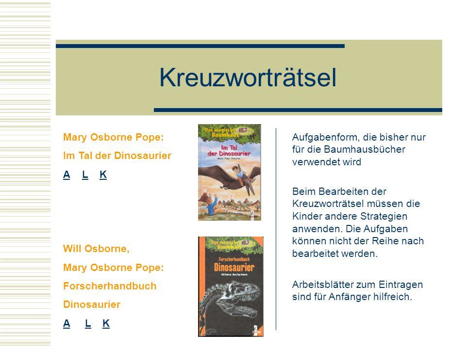 Kreuzworträtsel Mary Osborne Pope: Im Tal der Dinosaurier A L K