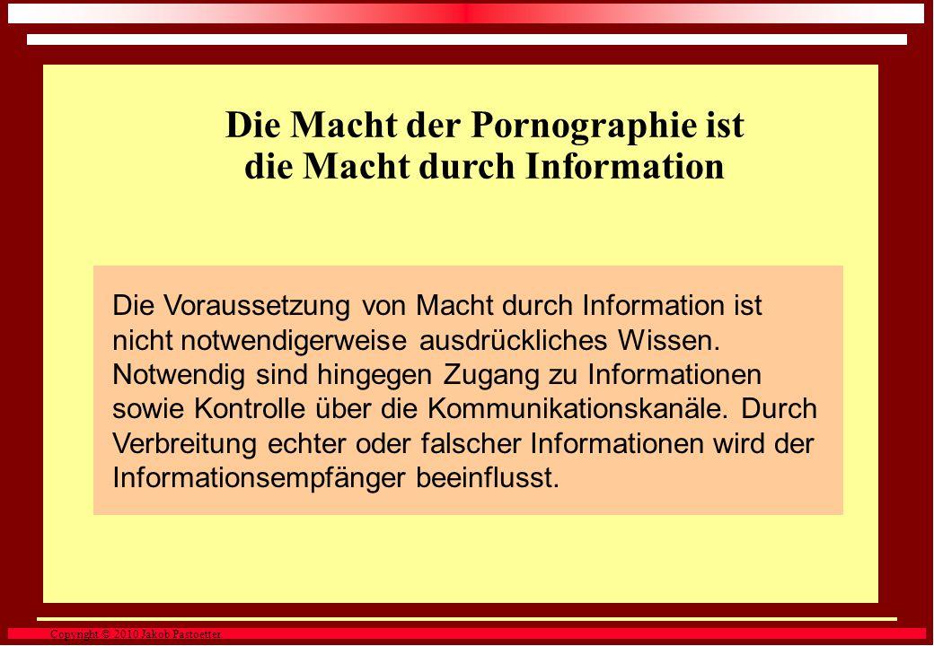 Die Macht der Pornographie ist die Macht durch Information