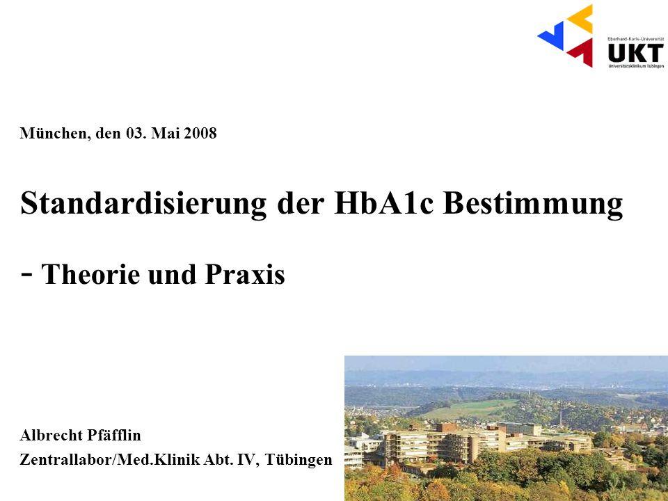 - Theorie und Praxis Standardisierung der HbA1c Bestimmung