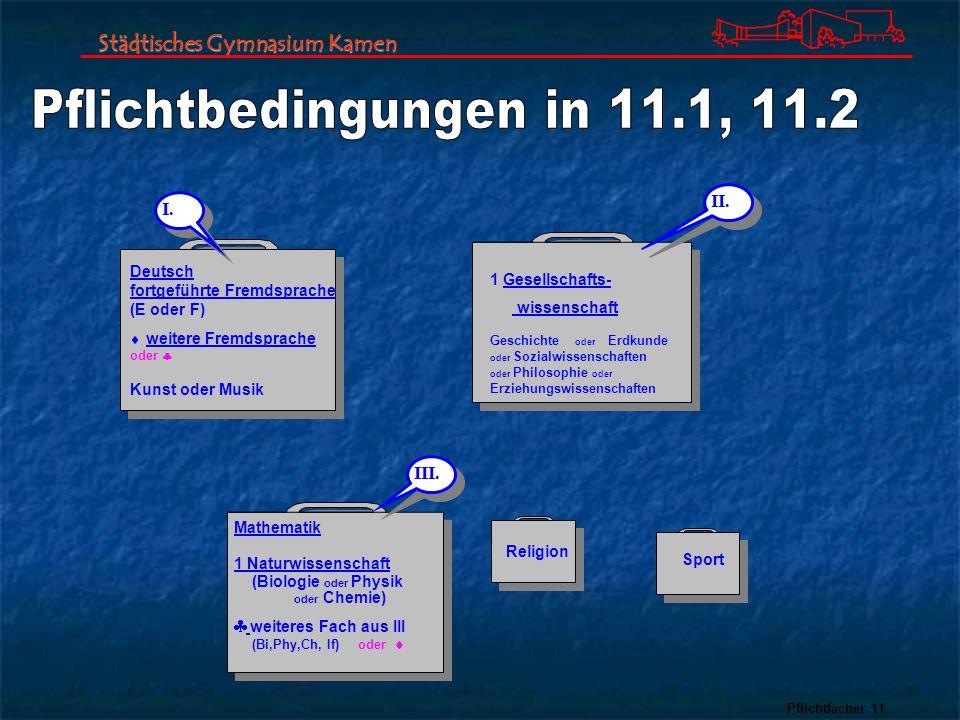 Pflichtbedingungen in 11.1, 11.2