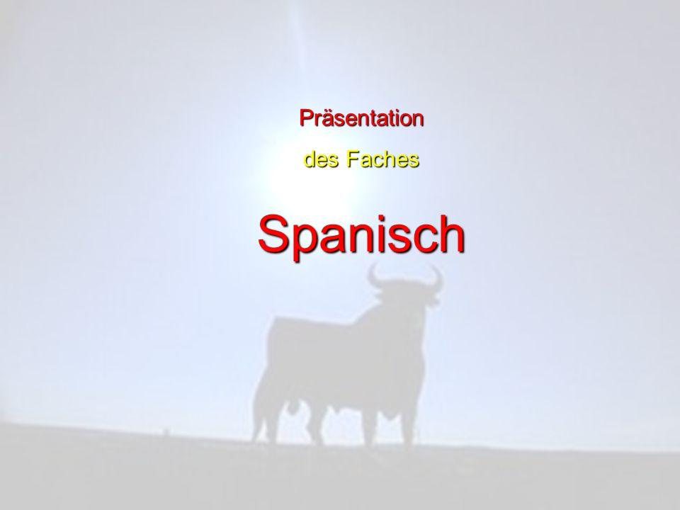 Präsentation des Faches Spanisch