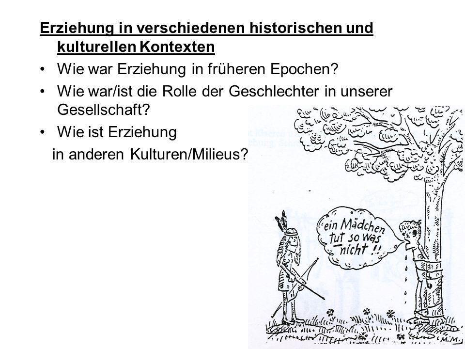 Erziehung in verschiedenen historischen und kulturellen Kontexten