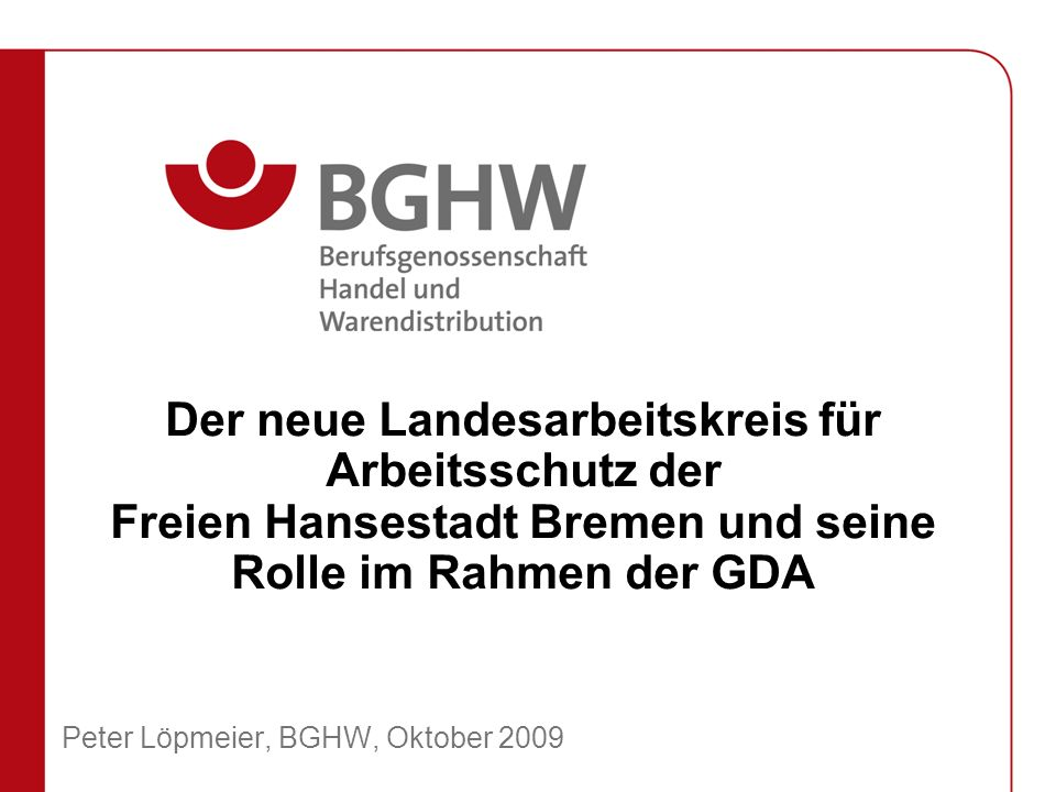 Peter Löpmeier, BGHW, Oktober 2009