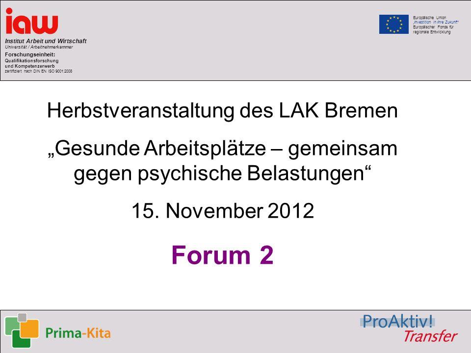 Forum 2 Herbstveranstaltung des LAK Bremen