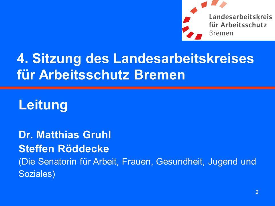 4. Sitzung des Landesarbeitskreises für Arbeitsschutz Bremen