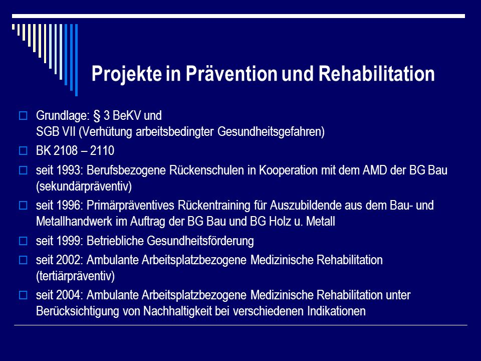 Projekte in Prävention und Rehabilitation