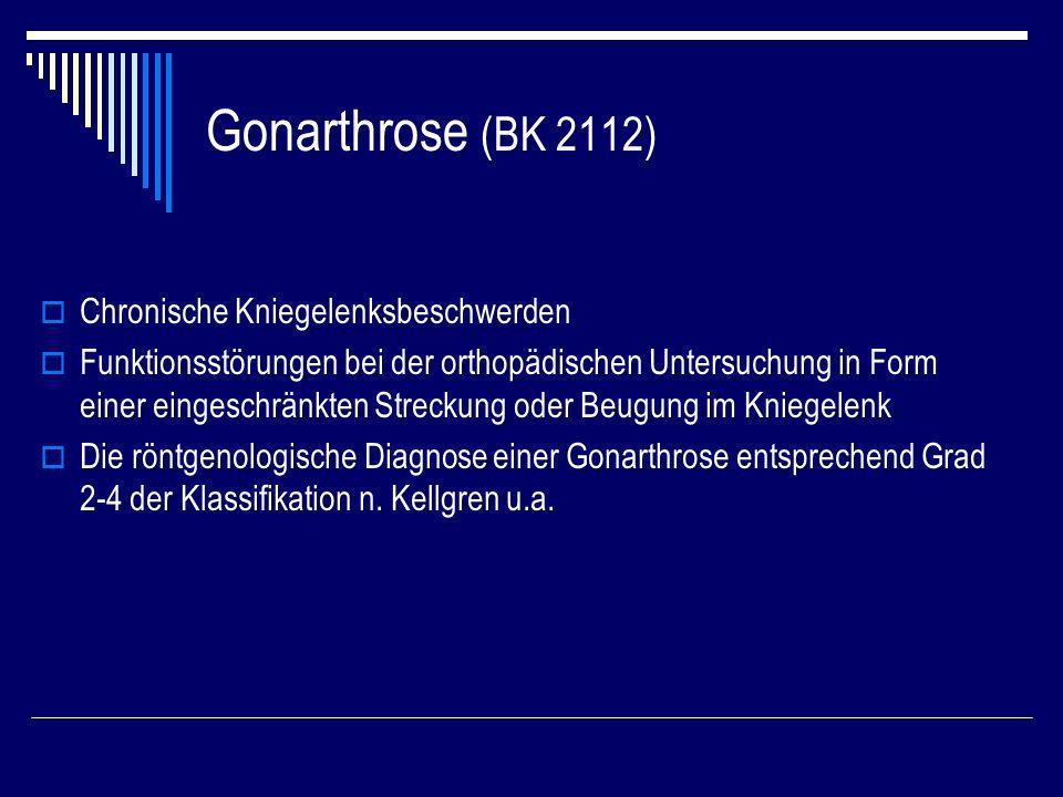 Gonarthrose (BK 2112) Chronische Kniegelenksbeschwerden