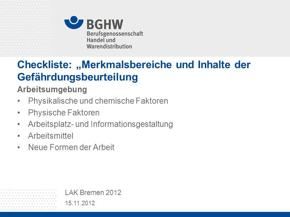 """Checkliste: """"Merkmalsbereiche und Inhalte der Gefährdungsbeurteilung"""