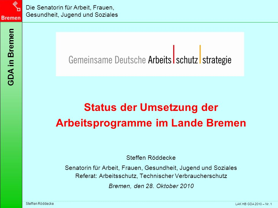 Status der Umsetzung der Arbeitsprogramme im Lande Bremen